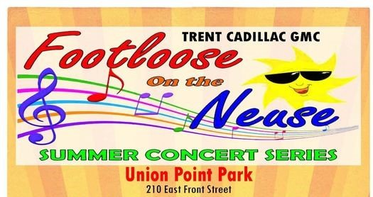 Footloose on the Neuse Summer Concert