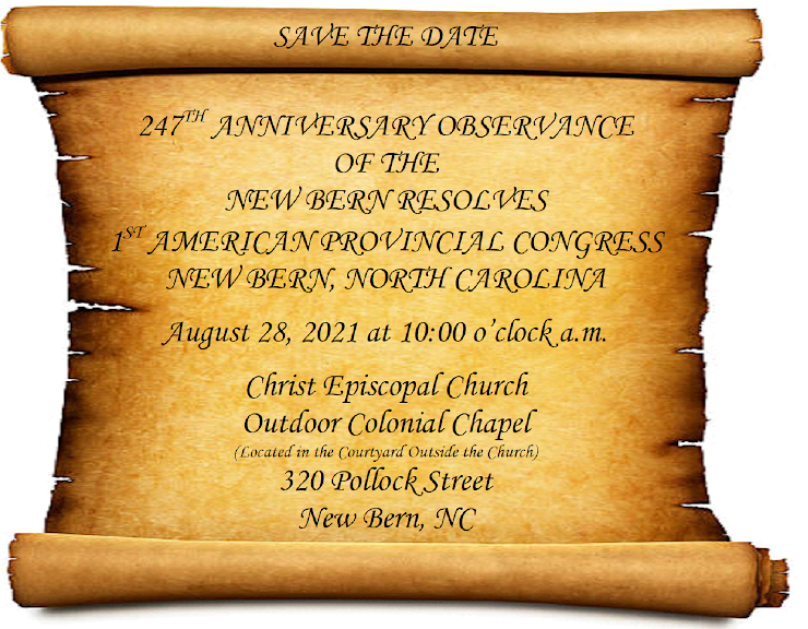 247th Anniversary Observance of the New Bern Resolves