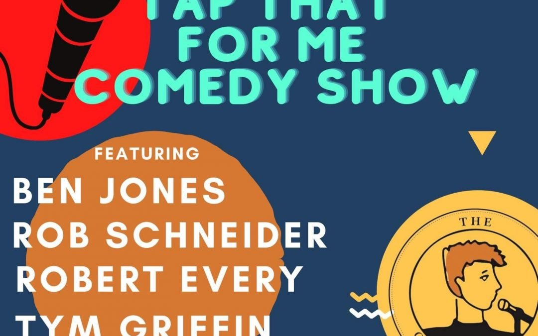 Comedy Show at Tap That!